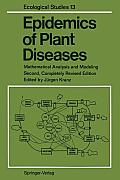 Epidemics of Plant Diseases: Mathematical Analysis and Modeling