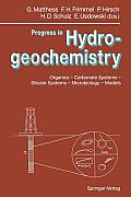 Progress in Hydrogeochemistry: Organics Carbonate Systems Silicate Systems Microbiology Models