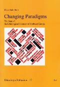 Ethnologia Balkanica #17: Changing Paradigms: The State of the Ethnological Sciences in Southeast Europe