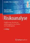 Risikoanalyse: Modellierung, Beurteilung Und Management Von Risiken Mit Praxisbeispielen (Studienb Cher Wirtschaftsmathematik)