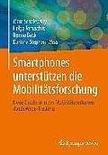 Smartphones Unterstutzen Die Mobilitatsforschung: Neue Einblicke in Das Mobilitatsverhalten Durch Wege-Tracking