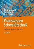 Praxiswissen Schweisstechnik:...