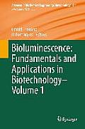 Advances in Biochemical Engineering & Biotechnology #144: Bioluminescence: Fundamentals and Applications in Biotechnology - Volume 1