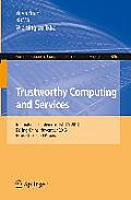 Trustworthy Computing and Services: International Conference, Isctcs 2013, Beijing, China, November 2013, Revised Selected Papers