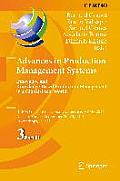 IFIP Advances in Information and Communication Technology #440: Advances in Production Management Systems: Innovative and Knowledge-Based Production Management in a Global-Local World: Ifip Wg 5.7 Int