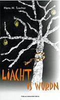 Liacht is Wurdn