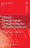 CISM International Centre for Mechanical Sciences #518: Advanced Nonlinear Strategies for Vibration Mitigation and System Identification