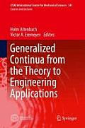 CISM International Centre for Mechanical Sciences #541: Generalized Continua - From the Theory to Engineering Applications Cover