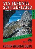 Via Ferrata Switzerland: the Finest Valley & Mountain Walks