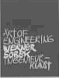 Werner Sobek: Art of Engineering Hc