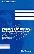 Progress in Mathematical Physics #38: Poincari Seminar 2003: Bose--Einstein Condensation - Entropy