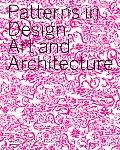 Patterns In Design Art & Architecture