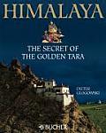 Himalaya the Secret of the Golden Tara