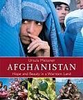 Ursula Meissner: Afghanistan: Hope and Beauty in a War-Torn Land Cover
