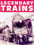 Legendary Trains