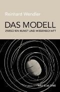 Das Modell Zwischen Kunst Und Wissenschaft
