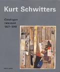 Kurt Schwitters: Catalogue Raisonne Volume 3 1937-1948
