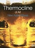 Thermocline of Art: New Asian Waves