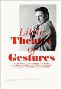 Little Theatre of Gestures