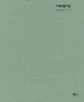 Aya Ben Ron: Hanging