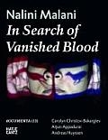 Nalini Malani: In Search of Vanished Blood [With DVD]