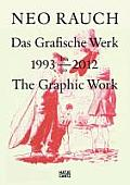 Neo Rauch: The Graphic Work, 1993-2012 Cover