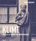 Gustav Klimt The Collection of the Wien Museum