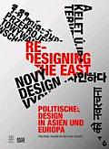 Re-Designing the East: Political Design in Asia and Europe