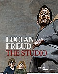 Lucian Freud The Studio