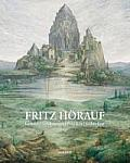 Fritz Horauf: Gemalde, Zeichnungen, Plastiken, Architektur