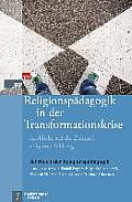 Religionspädagogik in Der Transformationskrise