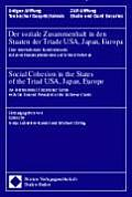 Der Soziale Zusammenhalt in Den Staaten Der Triade USA, Japan, Europa - Social Cohesion in the States of the Triad USA, Japan, Europe: 'Alterssicherun