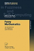 Fuzzy Mathematics: An Introduction for Engineers and Scientists
