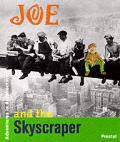 Joe and the Skyscraper (Adventures in Architecture)