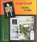 Joseph Cornell Secrets In A Box
