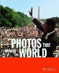 Photos That Changed the World (06 Edition)