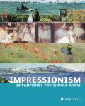 Impressionism: 50 Paintings You Should Know Cover