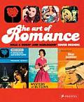 The Art of Romance: Harlequin Mills & Boon Cover Designs. Joanna Bowring and Margaret O'Brien