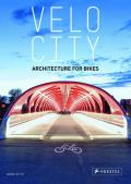Velo-City: Architecture for Bikes