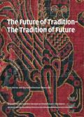 The Future of Tradition-Tradition of the Future