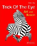 Trick of the Eye: Art of Illusion