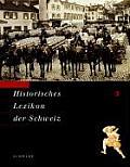 Historisches Lexikon Der Schweiz (Hls). Gesamtwerk. Deutsche Ausgabe: Bund - Ducros