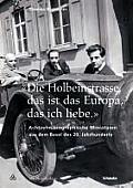 «die Holbeinstrasse, Das Ist Das Europa, Das Ich Liebe»