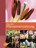 Alles uber Pflanzenvermehrung