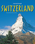 Journey Through Switzerland (Journey Through)