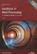 Handbook of Heat Processing: Fundamentals - Calculations - Processes