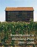 Baudenkmaler in Rheinland-Pfalz 2006-2008
