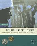 Das Konigreich Aksum: Geschichte...