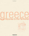 Greece: From Mycenae to the Parthenon