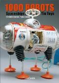 1000 Robots, Spaceships, and Other Tin Toys Cover